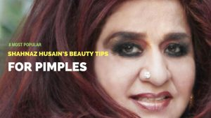 Shahnaz Hussain Tips for Glowing skin in hindi